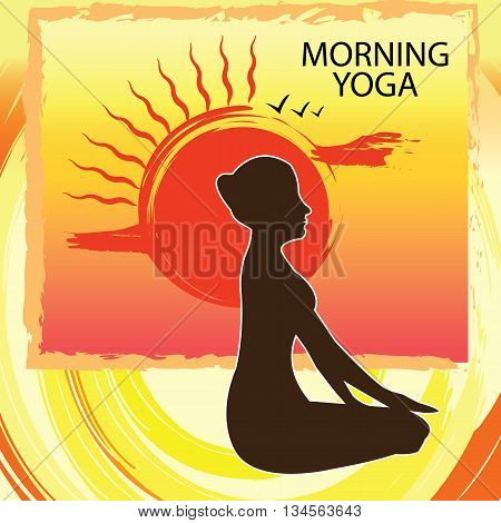 Morning yoga is a good exercise - Woman practicing at sunrise- poster