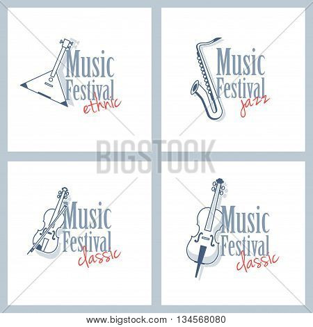 A set of different logo for musical festival. Ethnic music classical music and jazz. Emblems with a balalaika violin saxophone and cello isolated on white background.