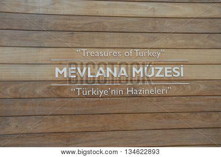 KONYA/TURKEY- June 7, 2016: Mevlana Museum's signboard with wooden strips. June 7, 2016-Konya/Turkey