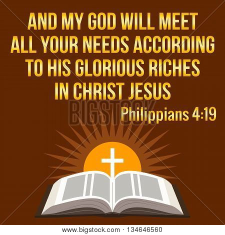 Christian Motivational Quote. And My God Will Meet All Your Needs According To His Glorious Riches I