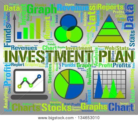 Investment Plan Represents Investments Proposal And Savings