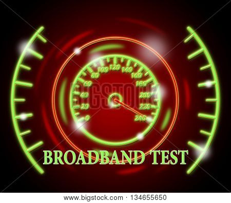 Broadband Test Shows Net Display And Quicker