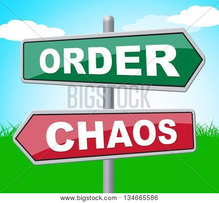 Order Chaos Shows Advertisement Havoc And Signboard