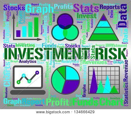 Investment Risk Means Investor Hazard And Portfolio