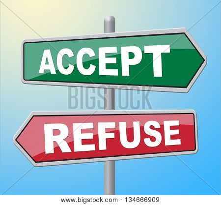 Accept Refuse Means Template Accepts And Accepting