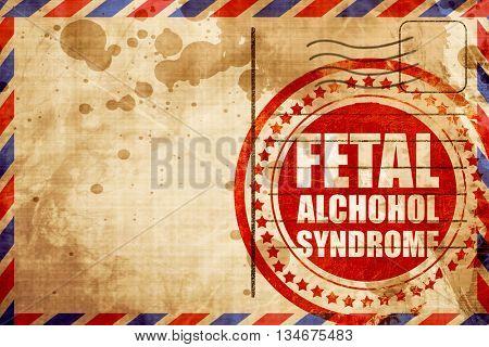 fetal alchohol syndrome