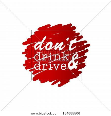 Dont Drink And Drive On Red Illustration
