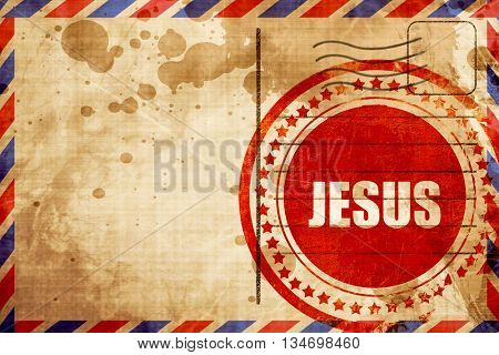 jesus, red grunge stamp on an airmail background