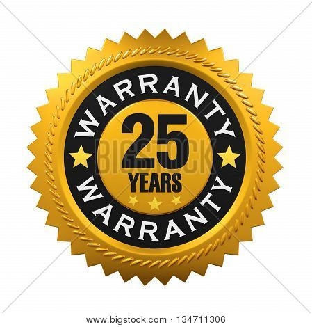 25 Years Warranty Sign isolated on white background. 3D render