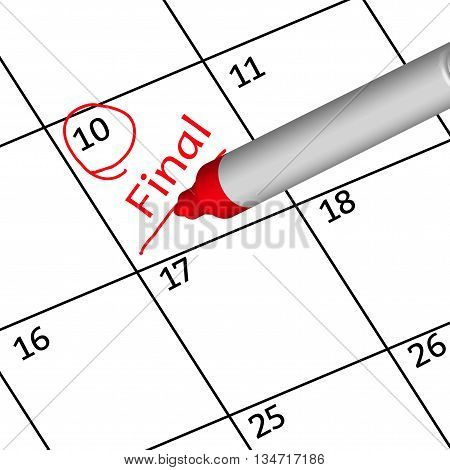 Red  mark final days for this month on calendar.