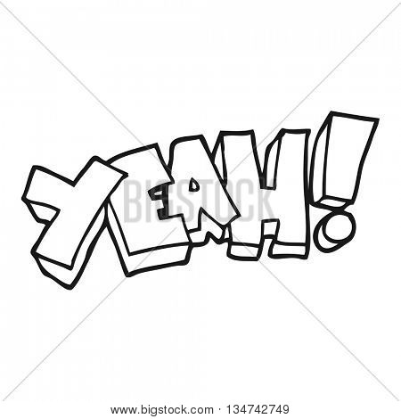 yeah! freehand drawn black and white cartoon shout