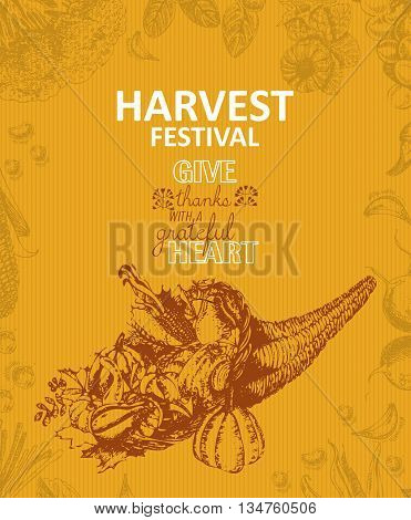 Cornucopia, horn of plenty. Harvest festival poster in vintage style. Sketch background.