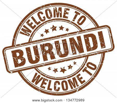 welcome to Burundi stamp. welcome to Burundi.