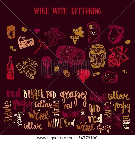 Wine Hand drawn set with lettering. Vector illustration. Wine signs - bottle, glass, grape, grape leaf, cheese. Can be used for wrapping, banners