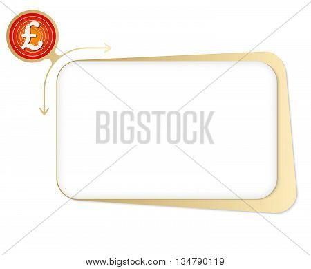 Vector box to fill your text and pound sterling