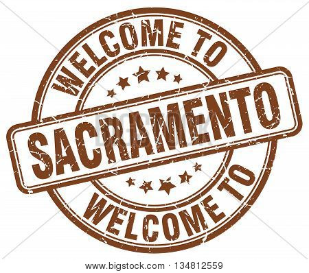 welcome to Sacramento stamp. welcome to Sacramento.