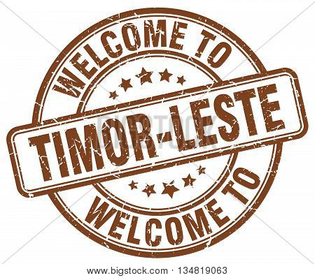 welcome to Timor-Leste stamp. welcome to Timor-Leste.