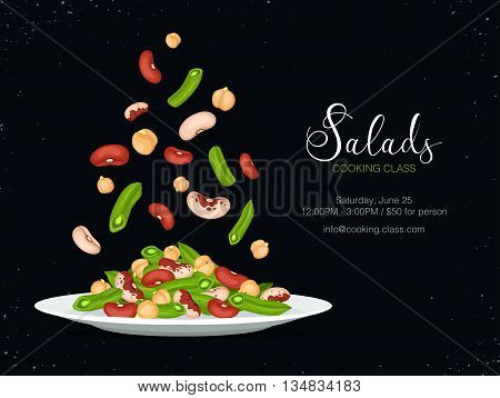 Cooking class flayer template. Fresh salad from beans french beans and chickpea. Side view. Healthy food vector illustration with text.
