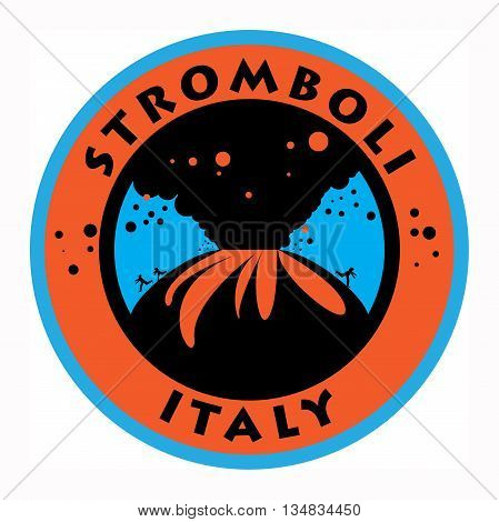 Label or emblem with words Stromboli Volcano, Italy, vector illustration