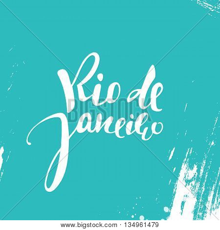 Rio de Janeiro inscription, on a blue background. Calligraphy handmade greeting cards, posters phrase Rio de Janeiro. Background watercolor brush blue , Brazil carnival