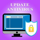 Update Antivirus Indicating Malicious Software And Upgrades poster