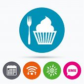 Wifi, Sms and calendar icons. Eat sign icon. Dessert trident fork with muffin. Cutlery symbol. Go to web globe. poster