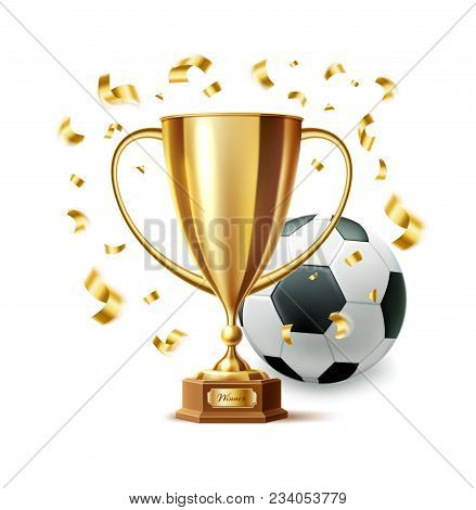Golden Trophy, Gold Cup Award With Soccer Ball. 2018 Football World Championship In Russia. 3d First