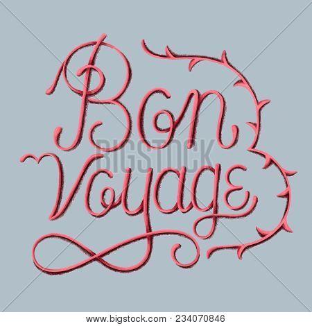 Handwritten phrase and illustration of Bon voyage