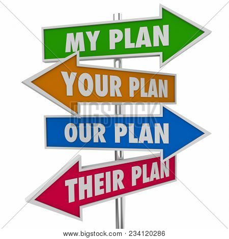 My Your Our Their Plan Arrow Signs Directions 3d Illustration