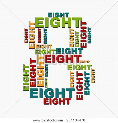 8 Eight Digit Number Consisting Of Words Of Different Sizes Of Multi Color.