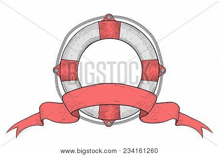 Lifebuoy With Ribbon Baner. Hand Drawn Colored Sketch. Vector Illustration Isolated On White Backgro