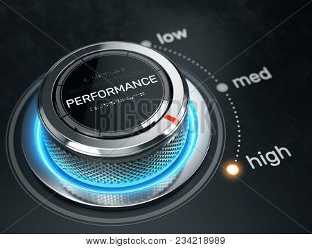 High Performance concept - Performance level control button on high position. 3d rendering