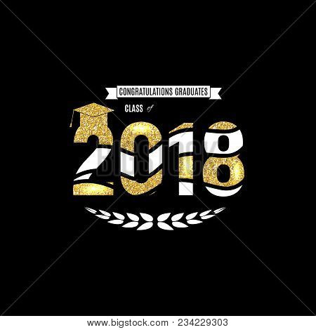 Congratulations On Graduation 2018 Class Background Vector Illustration Eps10