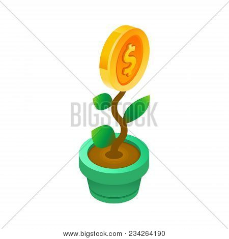 Investment Plant And Growth. Planting And Growing Us Dollar In Pot. Financial System Grow Up. Isomet