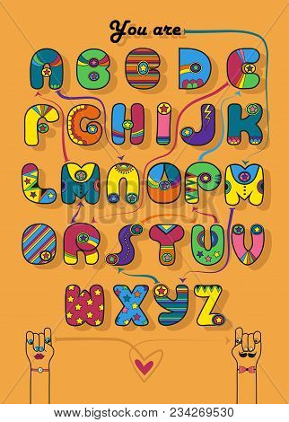 Artistic Alphabet With Encrypted Romantic Message You Are My Superman. Cartoon Colorful Letters With