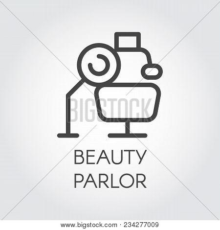 Beauty Parlor Line Icon. Beauty Salon Sign. Cosmetology, Skincare, Healthcare Concept. Contour Web L