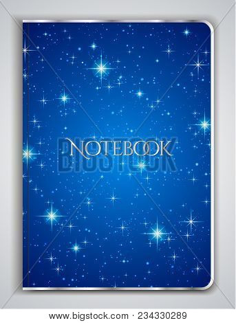 Cover Designi Of Notebook/ Planner With Isolated Sparkling Twinkling Stars Texture On Abstract Night