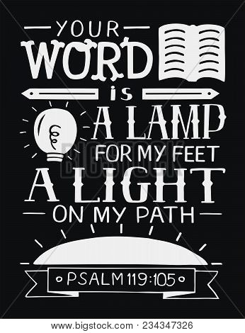 Hand Lettering Your Word Is A Lamp For My Feet, A Light On My Path. Bible Verse. Christian Poster. S