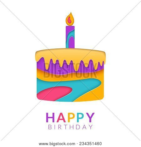 Happy Birthday Greeting Card Template With Papercut Multi Color Cake. Vector Birthday Congratulation