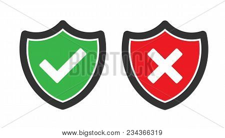 Set Of Green And Red Shield With Checkmark And Cross Mark.  Safety And Unsafe. Vector Stock.