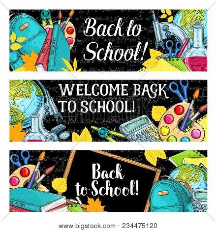 Back To School Sketch Banners Of Stationery Supplies Chemistry Lesson Book Or School Bag And Calcula
