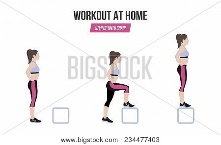 Sport Exercises. Exercise At Home. Step Up Onto Chiar. Illustration Of An Active Lifestyle.
