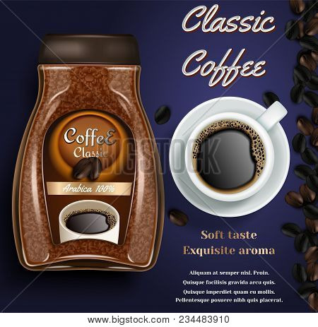 Instant Coffee Ad. Vector Realistic Background With Instant Coffee Jar, Cup Of Coffee And Copy Space