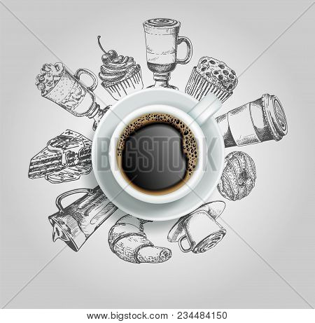 Vector Realistic Top View Cup Of Coffee With Sketch Sweets Around It. Doodle Donut, Cake, Cupcake, C