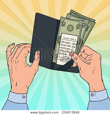 Pop Art Man Paying The Bill At The Restaurant. Guest Check With Cash. Vector Illustration
