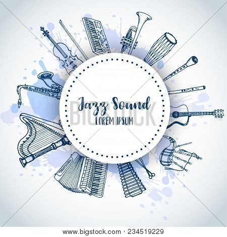 Jazz Background Music Instruments, Banner Design. Hand Drawn Drum, Piaono, Violin, Guitar And Saxoph