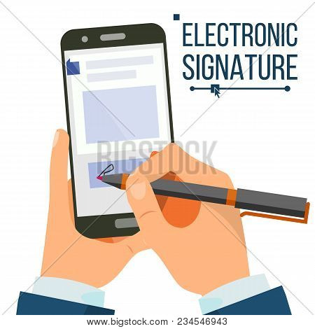Electronic Signature Smartphone Vector. Businessman Hands. Digital Sign. Business Agreement. Electro