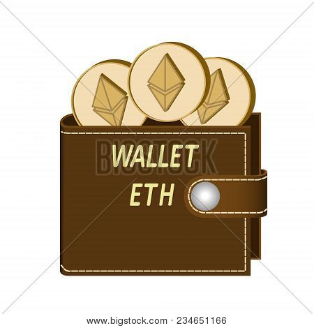 Ethereum Wallet With Coins On A White Background , Crypto Currency In The Wallet ,ethereum Coins In