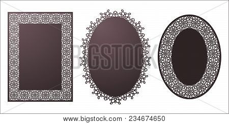 Set Of Vector Stencil Lacy Oval And Rectangle Frames With Carved Openwork Pattern. Template For Inte