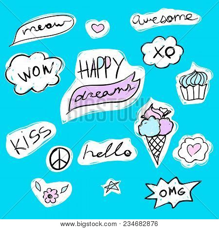 Set Of Fashion Text Stickers With Lettering - Happy Dreams, Hello, Meow, Wow And Kiss. Ice-cream And